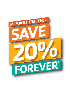 graphic with white letters Members Together Save 20% Forever